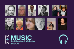 Music for Education & Wellbeing podcast roundup - website image