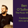 Ben O'Sullivan The Music Works