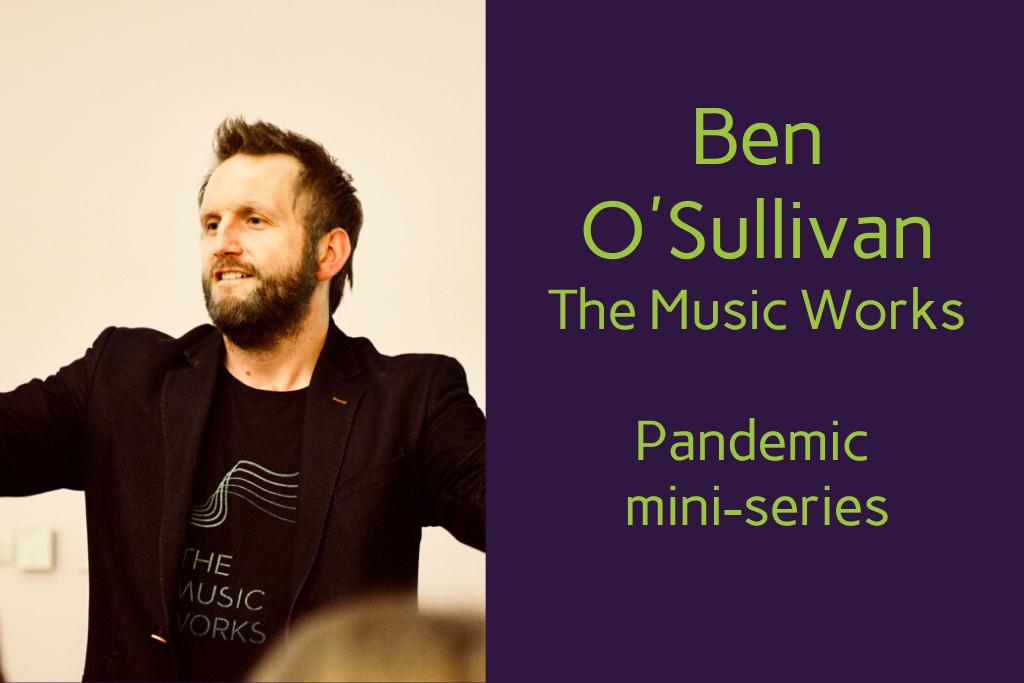 Ben O'Sullivan The Music Works