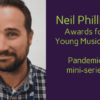 Neil Phillips Awards for Young Musicians